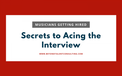 Musicians Getting Hired — Secrets to Acing the Interview