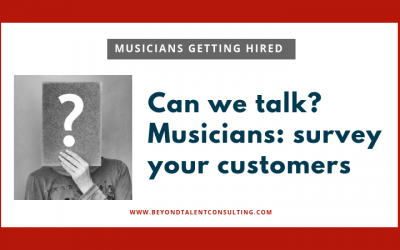 Musicians — why survey your customers?